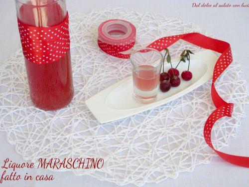 Liquore Maraschino fatto in casa