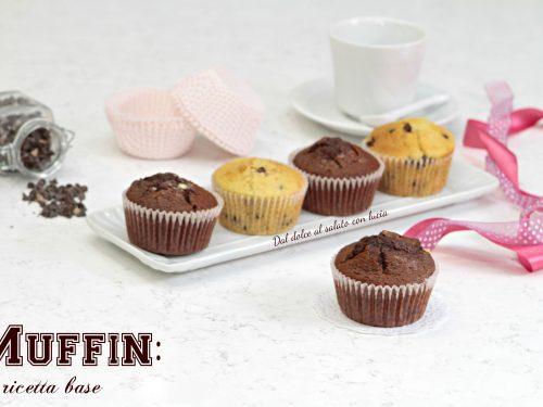 Muffin, la ricetta base