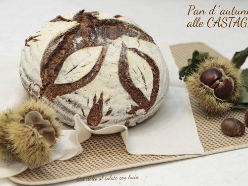 Pan d'autunno alle castagne