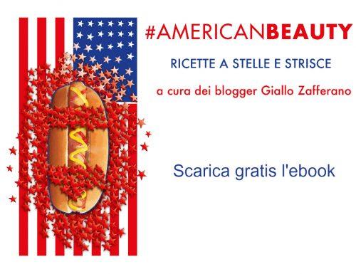 #Americanbeauty ricette a stelle e striscie