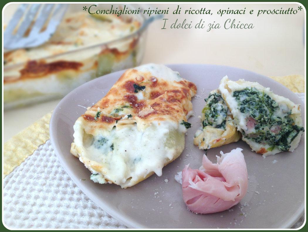 Conchiglioni ripieni di ricotta, spinaci e prosciutto