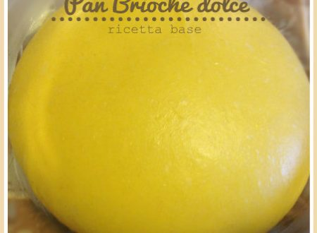 Pan brioches dolce ricetta base