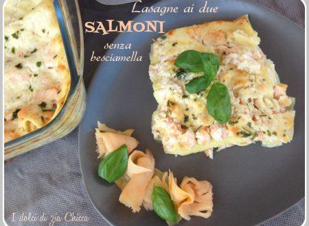 Lasagne ai due salmoni senza besciamella