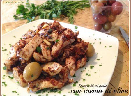 Straccetti di pollo in crema di olive