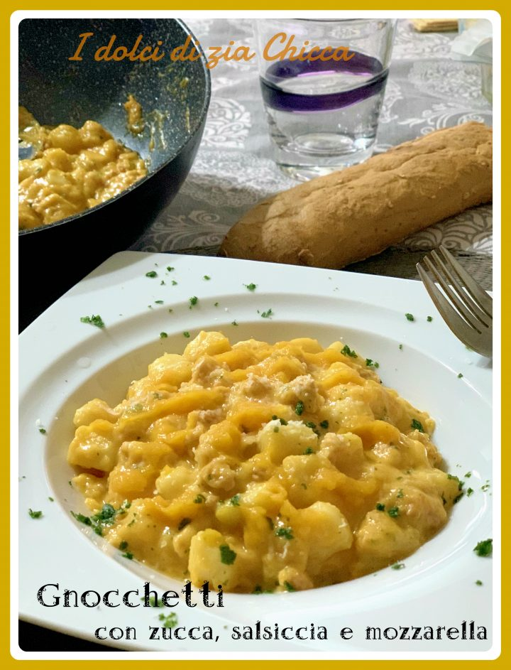 Gnocchetti di patate con zucca, salsiccia e mozzarella