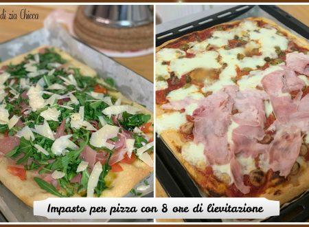 Impasto per pizza con 8 ore di lievitazione