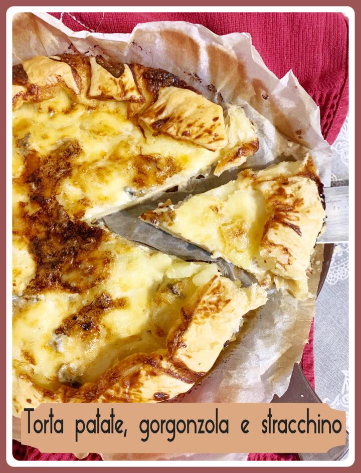 Torta con patate, gorgonzola e stracchino
