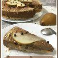 Torta cremosa al cioccolato e pere con base cheesecake senza forno
