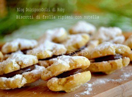 Biscotti di frolla ripieni con nutella