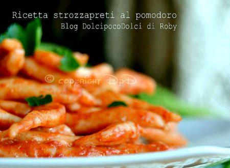 Ricetta strozzapreti al pomodoro