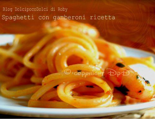 Spaghetti con gamberoni ricetta