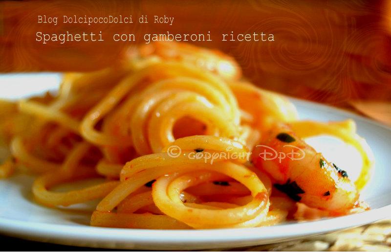 Spaghetti con gamberoni ricetta 11