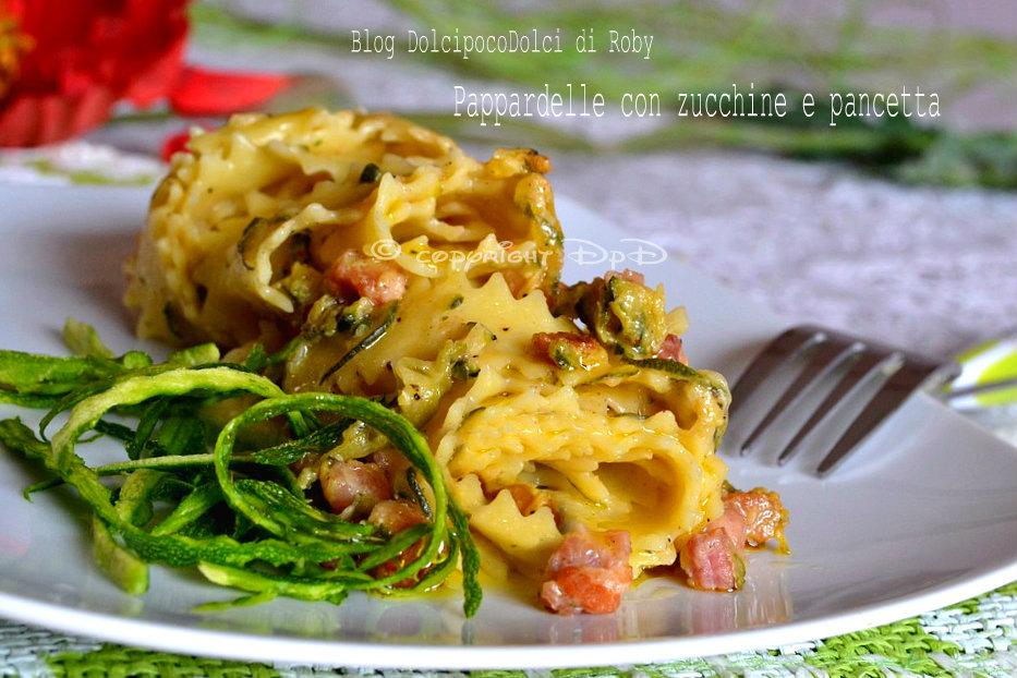 Pappardelle zucchine e pancetta