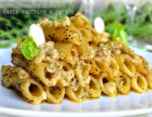 Pasta zucchine e patate