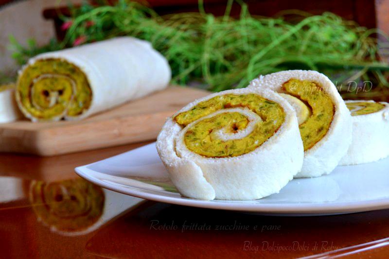 Rotolo frittata zucchine e pane