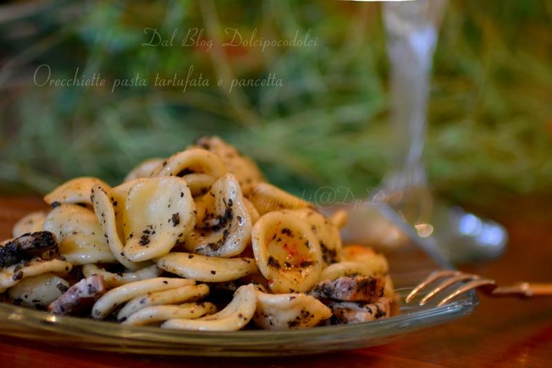 Orecchiette pasta tartufata e pancetta
