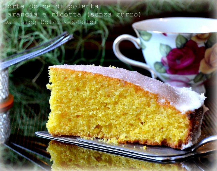 Torta dolce di polenta arancia e ricotta (senza burro)