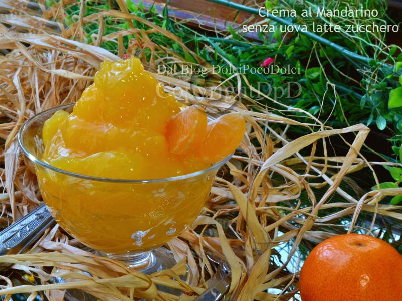 Crema al mandarino senza latte uova zucchero