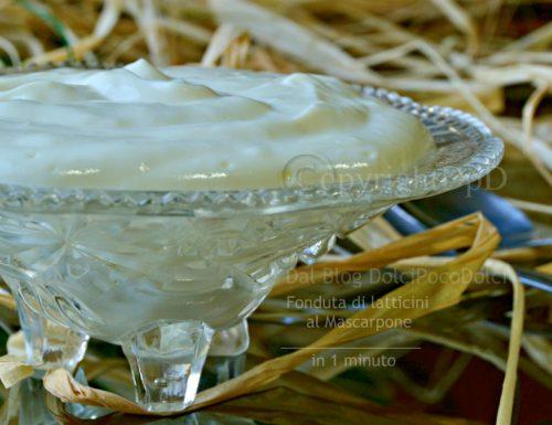Fonduta di latticini al mascarpone | 1 minuto