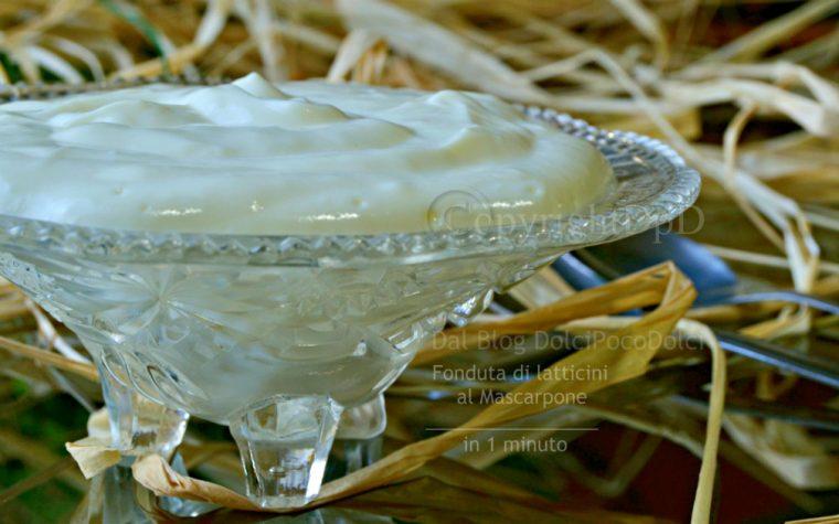 Fonduta di latticini al mascarpone   1 minuto