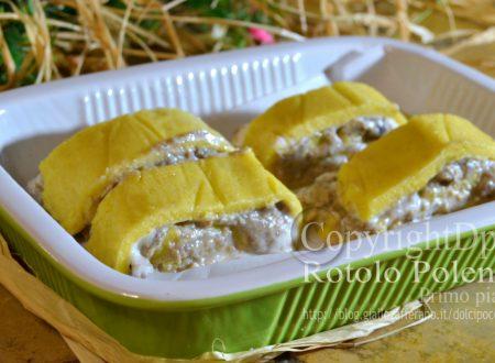 Rotolo polenta farcito funghi e ricotta – Primo piatto