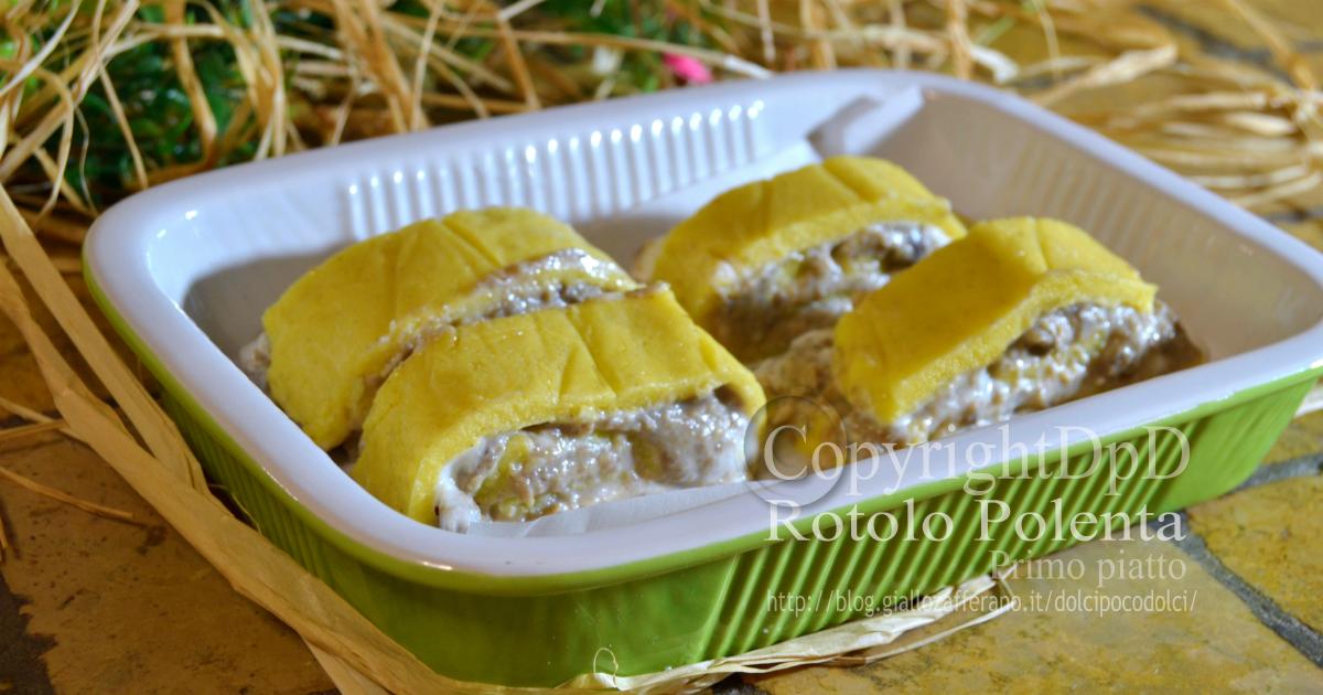 Rotolo polenta farcito funghi e ricotta - Primo piatto