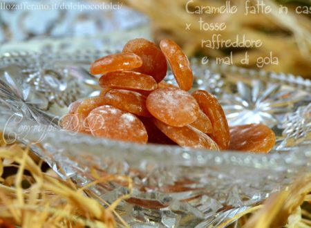 Caramelle fatte in casa per mal di gola raffreddore tosse