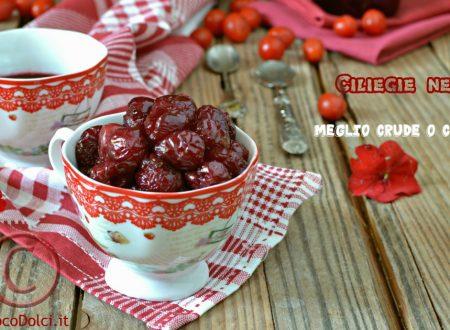 Ciliegie nei dolci – come si utilizzano crude o cotte ?