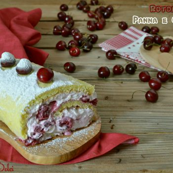 Rotolo dolce panna ricotta e ciliegie caramellate