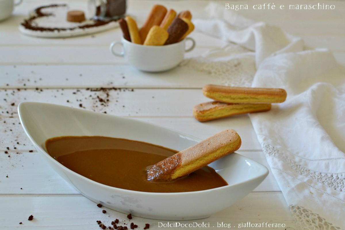 Bagna caffè e maraschino per torte dolci poco dolci