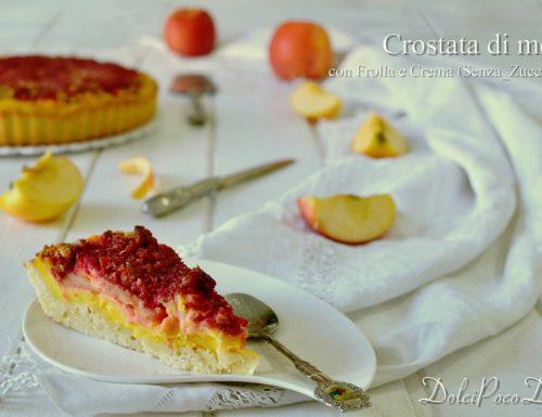 Crostata di mele con frolla e crema senza zucchero – Dolce poco dolce