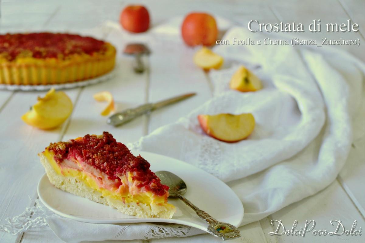 Crostata di mele con frolla e crema senza zucchero
