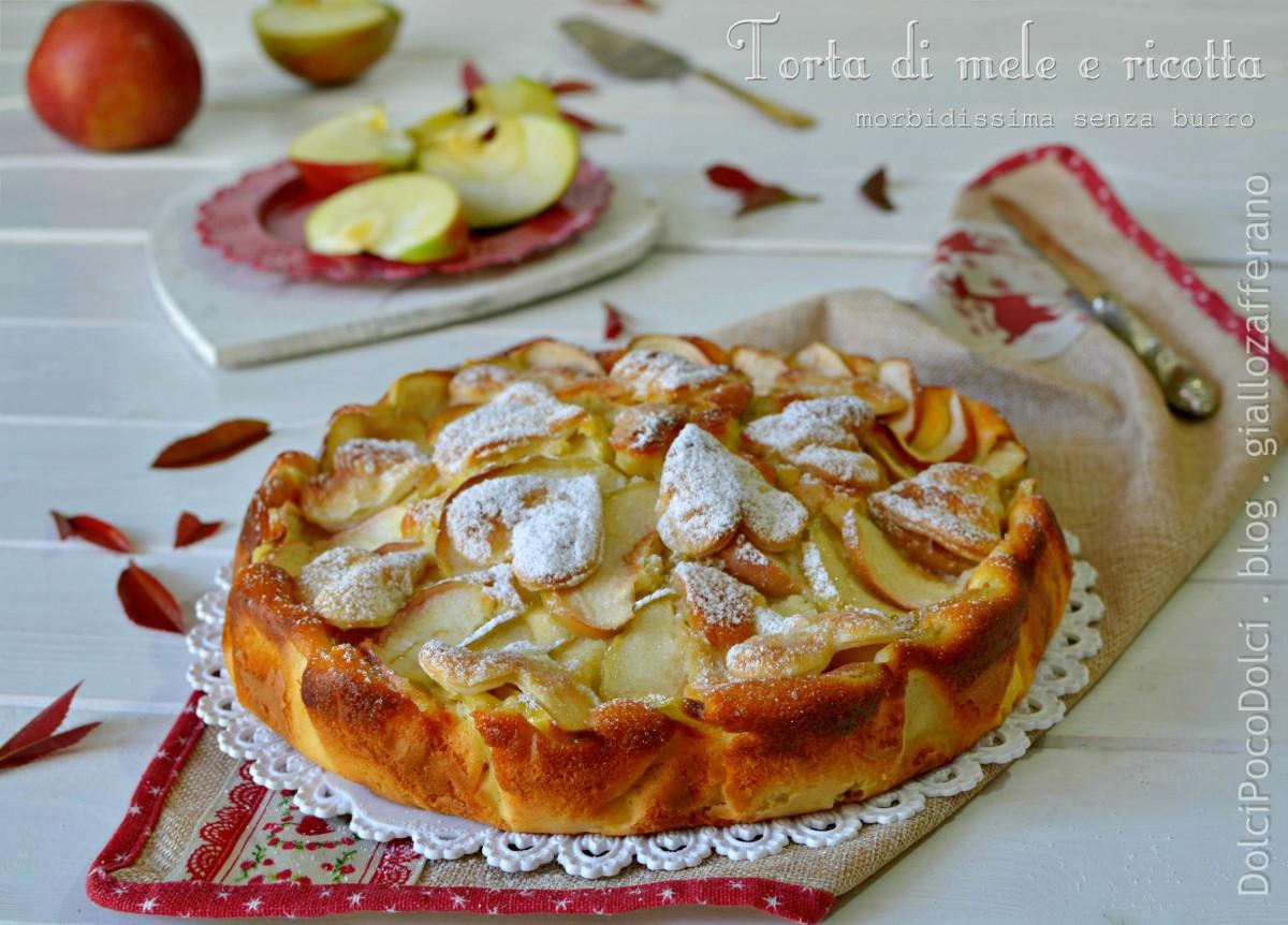 Torta di mele e ricotta morbidissima senza burro