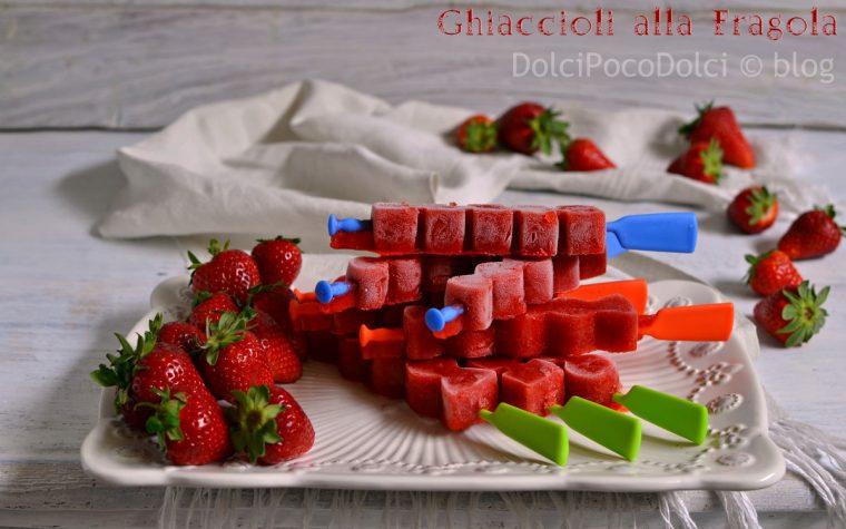 Strawberry Popsicles – ghiaccioli alla fragola