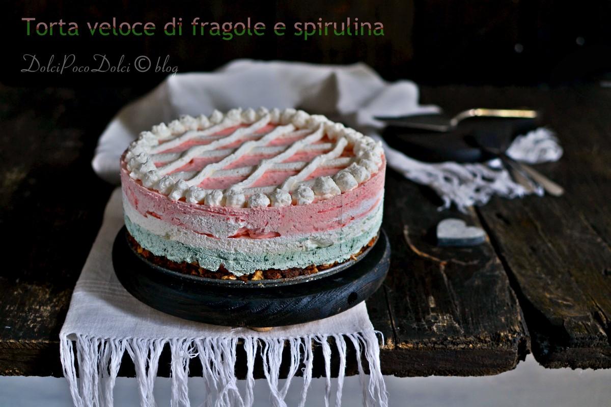 Torta veloce di fragole e spirulina