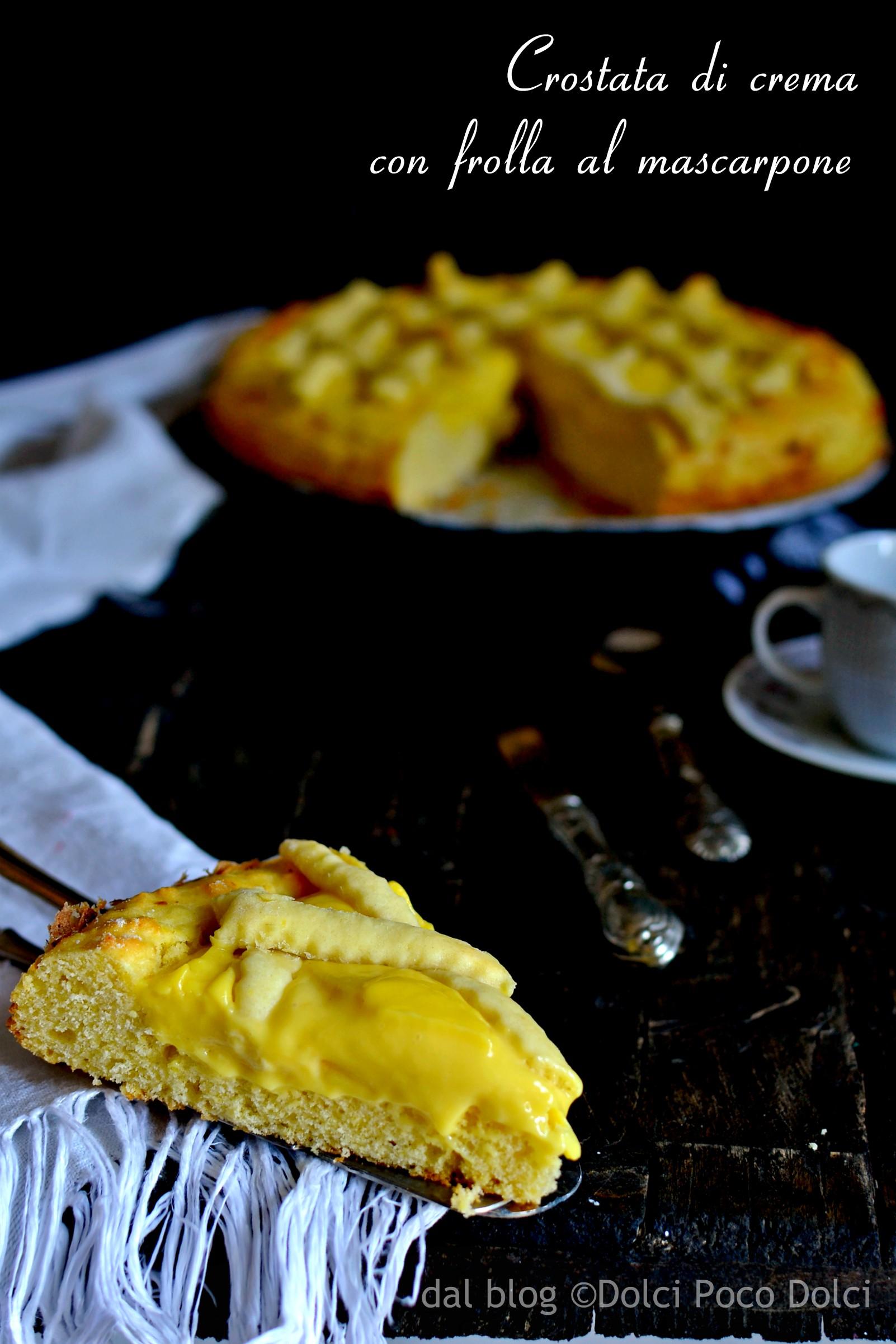 Crostata di crema con frolla al mascarpone