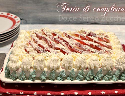 Torta di compleanno fragole crema e panna con Bimby basso indice glicemico