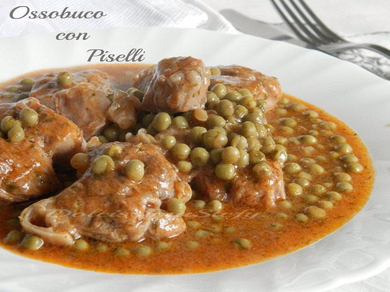 Ossobuco con Piselli,ricetta - Dolcissima Stefy