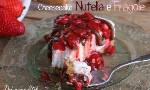 Cheesecake Nutella e Fragole