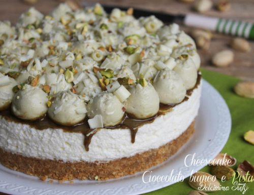 Cheesecake al Cioccolato bianco e Pistacchi,senza cottura