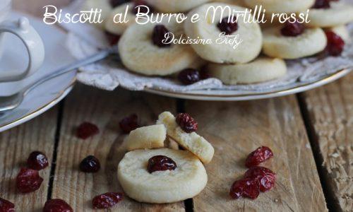Biscotti al Burro e Mirtilli rossi