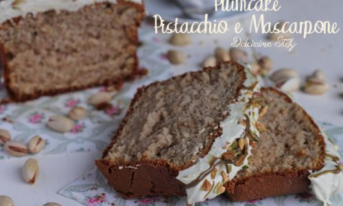 Plumcake Pistacchio e Mascarpone