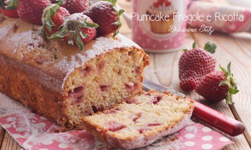 Plumcake Fragole e Ricotta