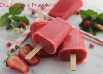 Ghiaccioli alle Fragole, ricetta Homemade