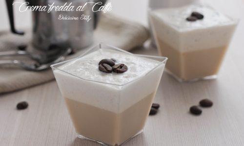 Crema fredda al Caffè e Latte