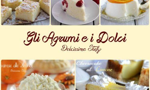 Gli Agrumi e i Dolci, una raccolta di ricette