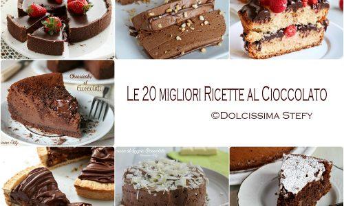 Le 20 migliori Ricette al Cioccolato