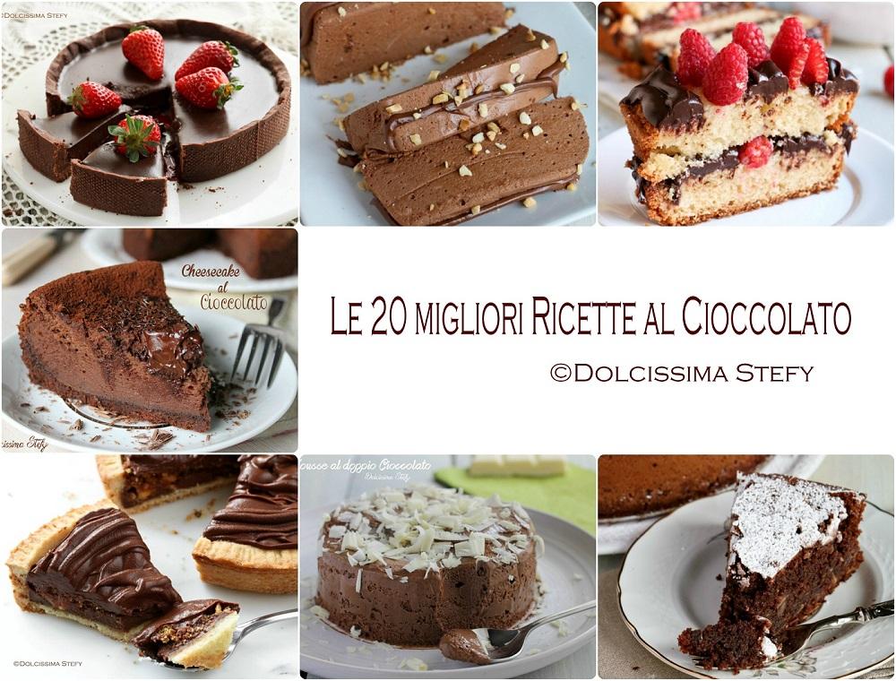 Le 20 migliori Ricette al Cioccolato di Dolcissima Stefy
