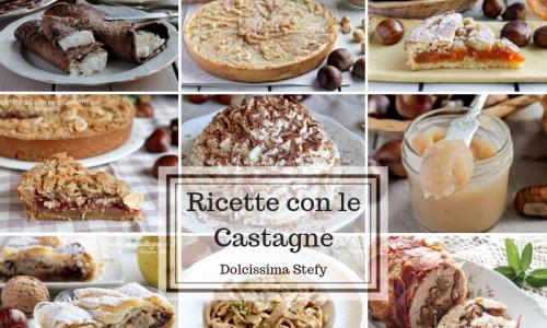 Ricette con le Castagne