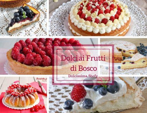 Dolci ai Frutti di Bosco